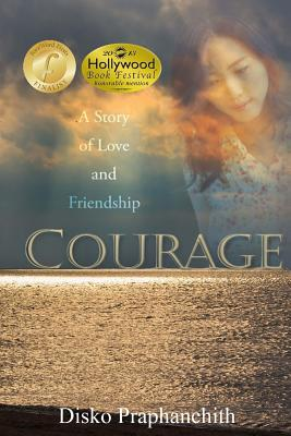 Courage: A Story of Love and Friendship, Praphanchith, Disko