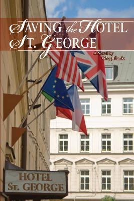 Saving The Hotel St. George, Plank, Greg
