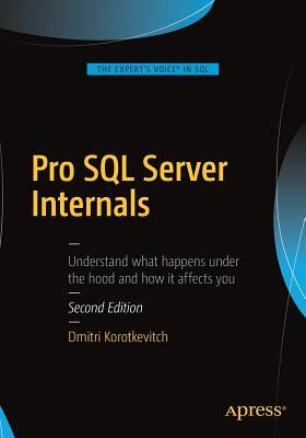 Pro SQL Server Internals, Korotkevitch, Dmitri