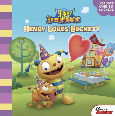 Henry Hugglemonster Henry Loves Beckett, Disney Book Group; Higginson, Sheila Sweeny
