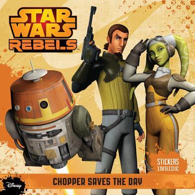 Star Wars Rebels Chopper Saves the Day, Schaefer, Elizabeth