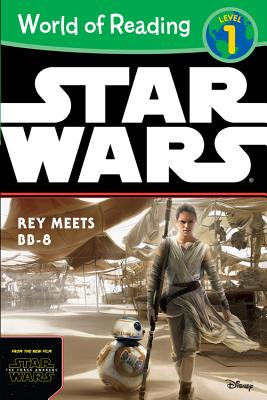 Image for World of Reading Star Wars The Force Awakens: Rey Meets BB-8: Level 1