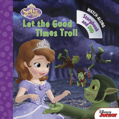 Image for Let the Good Times Troll (Sofia the First)