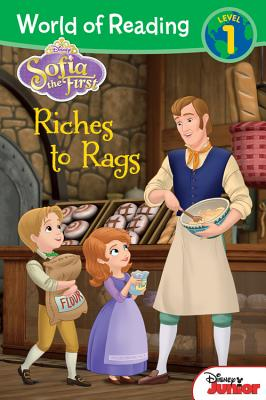 World of Reading: Sofia the First Riches to Rags: Level 1, Disney Book Group