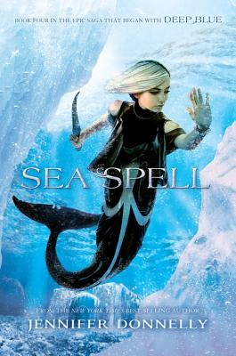 Image for Waterfire Saga, Book Four Sea Spell (Waterfire Saga, Book Four) (A Waterfire Saga Novel (4))