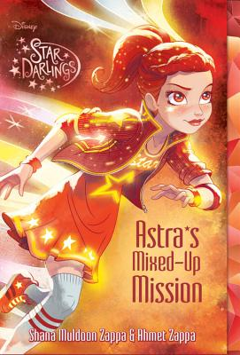 Image for Star Darlings Astra's Mixed-Up Mission (Star Darlings (8))
