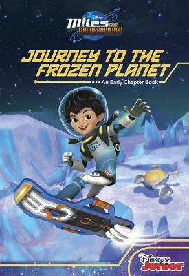 Image for Miles From Tomorrowland Journey to the Frozen Planet