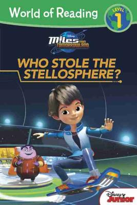 Image for World of Reading: Miles From Tomorrowland Who Stole the Stellosphere?: Level 1