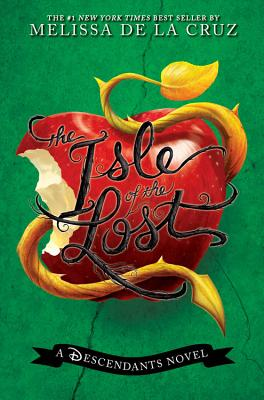 Image for The Isle of the Lost (A Descendants Novel, Vol. 1) (The Descendants)