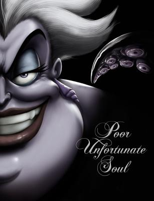 Image for Poor Unfortunate Soul: A Tale of the Sea Witch (Villains (3))