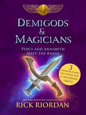 Image for Demigods & Magicians: Percy and Annabeth Meet the Kanes