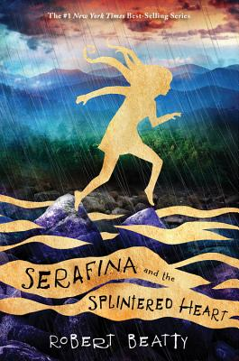 Image for SERAFINA AND THE SPLINTERED HEART (SERAFINA, NO 3)