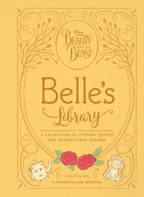 Image for Beauty and the Beast: Belle's Library: A collection of literary quotes and inspirational musings (Disney Beauty and the Beast)
