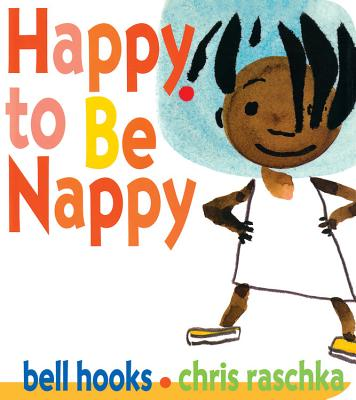 HAPPY TO BE NAPPY (BOARD BOOK) HAPPY TO BE NAPPY, HOOKS, BELL