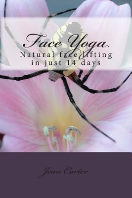 Image for Face Yoga: Natural face lifting in just 14 days