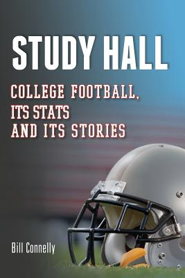 Image for Study Hall: College Football, Its Stats and Its Stories