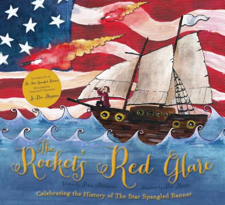 Image for ROCKET'S RED GLARE: CELEBRATING THE HISTORY OF 'THE STAR-SPANGLED BANNER'