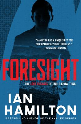Image for Foresight: The Lost Decades of Uncle Chow Tung: Book 2 (The Lost Decades of Uncle Chow Tung (2))