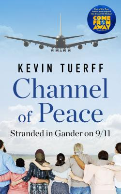 Image for Channel of Peace: Stranded in Gander on 9/11