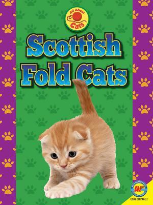 Scottish Fold Cats (All about Cats), Gagne, Tammy; Willis, Professor John