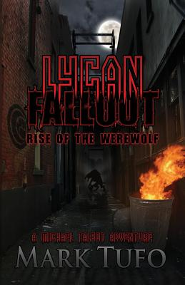 Lycan Fallout:  Rise Of The Werewolf, Tufo, Mark
