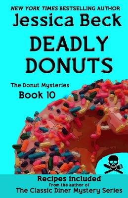 Image for Deadly Donuts: Book 10 in the Donut Mysteries