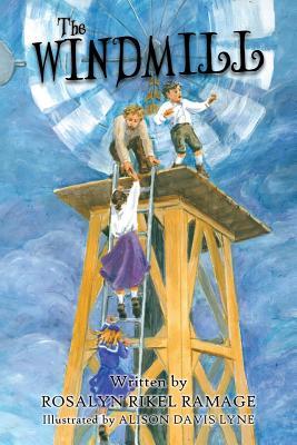 The Windmill, Ramage, Rosalyn Rikel