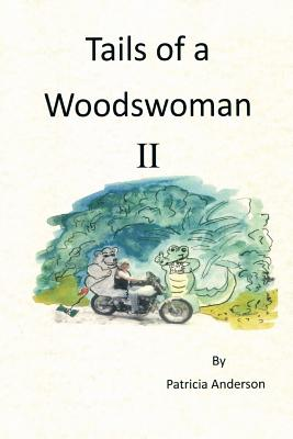 Image for Tails of a Woodswoman Ii