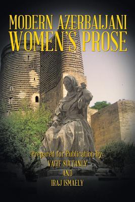Modern Azerbaijani Women's Prose, Sultanly, Vagif