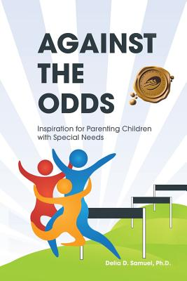 Image for Against the Odds: Inspiration for Parenting Children with Special Needs