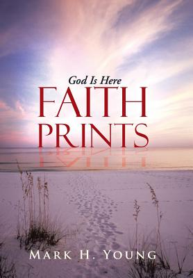 Image for Faith Prints: God Is Here