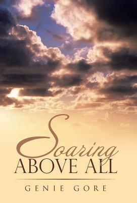 Image for Soaring Above All