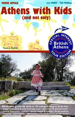 Athens with Kids (and not only) plus British Athens, Kollias, Tania J