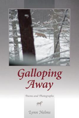 Galloping Away, Nelms, Lynn