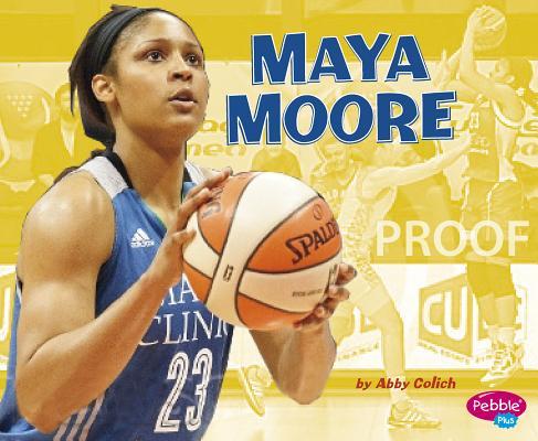Maya Moore (Women in Sports), Colich, Abby
