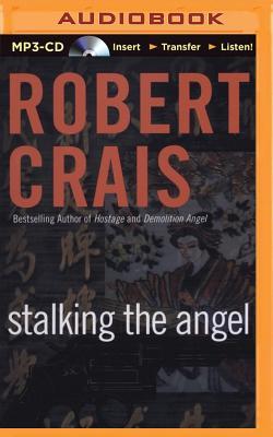 Image for Stalking the Angel (Elvis Cole/Joe Pike Series)