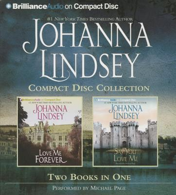 Image for Johanna Lindsey CD Collection 4: Love Me Forever, Say You Love Me