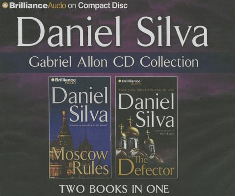 Image for Daniel Silva Gabriel Allon CD Collection 2: Moscow Rules, The Defector (Gabriel Allon Series)