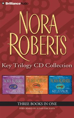 Image for Nora Roberts Key Trilogy CD Collection: Key of Light, Key of Knowledge, Key of Valor