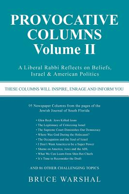 Image for Provocative Columns Volume II: A Liberal Rabbi Reflects on Beliefs, Israel & American Politics