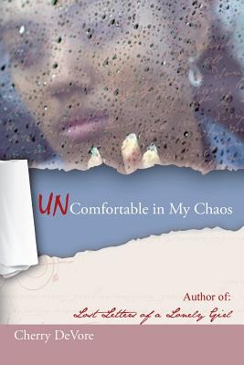 Image for UNComfortable In My Chaos