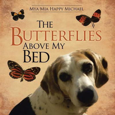 Image for The Butterflies Above My Bed