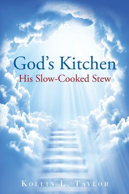 Image for God's Kitchen: His Slow Cooked Stew
