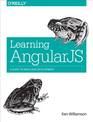 Image for Learning AngularJs: A Guide to AngularJS Development