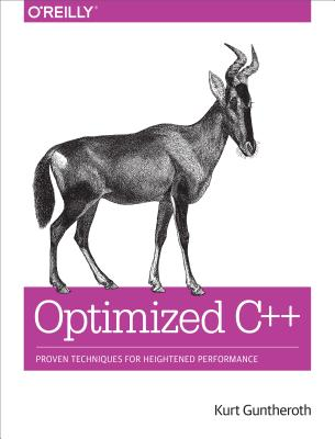 Image for Optimized C++: Proven Techniques for Heightened Performance