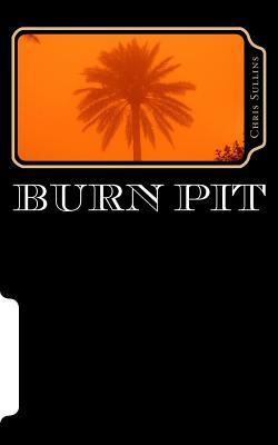 Burn Pit, Sullins, Chris