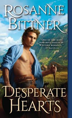 Desperate Hearts, Rosanne Bittner