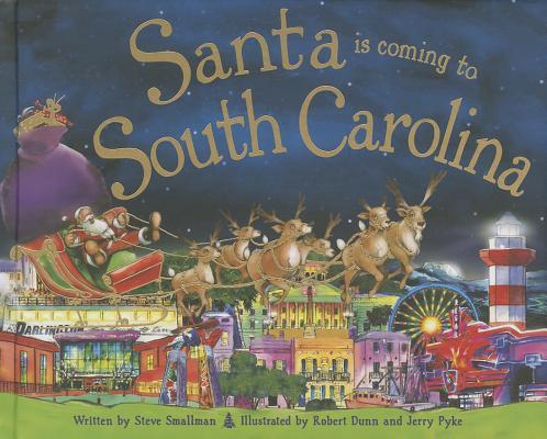 SANTA IS COMING TO SOUTH CAROLINA, SMALLMAN, STEVE