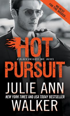 Hot Pursuit (Black Knights Inc.), Walker, Julie Ann