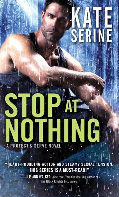Image for Stop at Nothing (Protect & Serve)